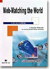 Web-Watching the World